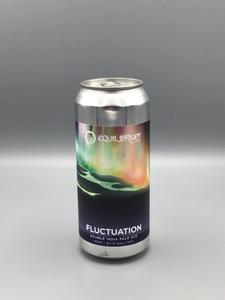 Equilibrium - Fluctuation (16oz Can)